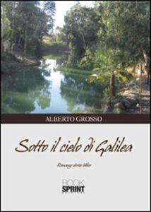 Sotto il cielo di Galilea