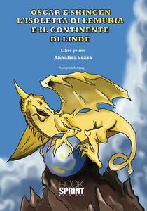 Oscar e Shingen l'isoletta di Lemuria e il continente di Linde. Vol. 1