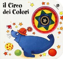 Osteriacasadimare.it Il circo dei colori. Ediz. illustrata Image