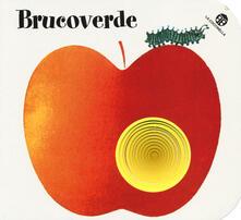 Lpgcsostenible.es Brucoverde. Ediz. illustrata Image