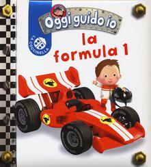 Rallydeicolliscaligeri.it La formula 1. Oggi guido io. Ediz. illustrata Image