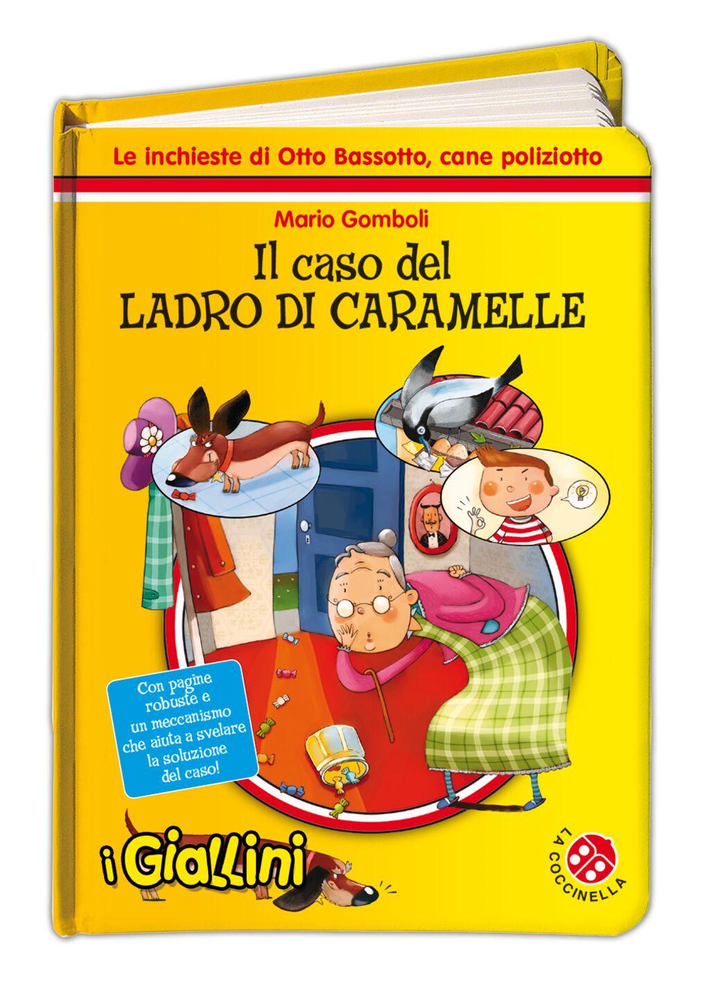 Il caso del ladro di caramelle. I giallini