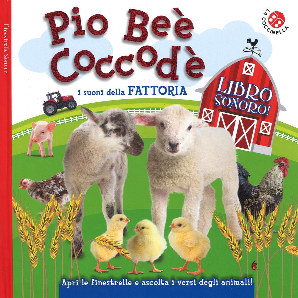 Pio Beè Coccodè. I suoni della fattoria. Finestrelle sonore