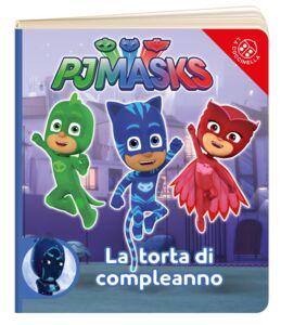 Libro La torta di compleanno. Pj Masks. Ediz. a colori