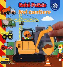 Aboutschuster.de Nel cantiere. Bebè puzzle. Ediz. a colori Image