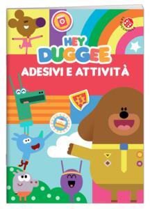Adesivi e attività. Hey Duggee. Con adesivi. Ediz. a colori - copertina
