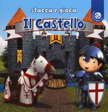 Il castello. Stacca e gioca. Ediz. a colori.pdf