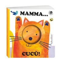 Mamma... cucù! Ediz. a colori - Castagna Raffaella Clima Gabriele - wuz.it