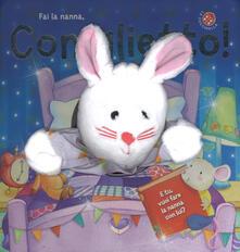 Capturtokyoedition.it Fai la nanna coniglietto! Ediz. a colori. Con gadget Image