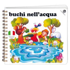 Buchi nell'acqua - Giorgio Vanetti,Nadia Pazzaglia,Tiziano Sclavi - copertina
