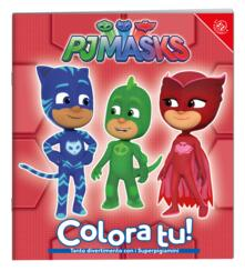 Osteriacasadimare.it Superpigiamini. Colora tu! Pj Masks. Ediz. a colori Image