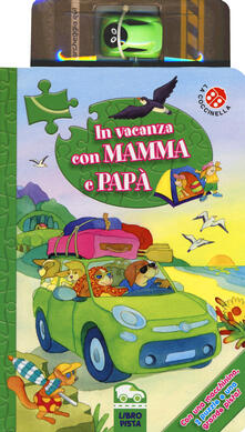 Vitalitart.it In vacanza con mamma e papà. Ediz. a colori. Con gadget Image