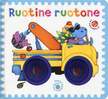 Collegiomercanzia.it Ruotine ruotone. Ediz. a colori Image