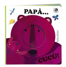 Squillogame.it Papà... cucù! Ediz. a colori Image