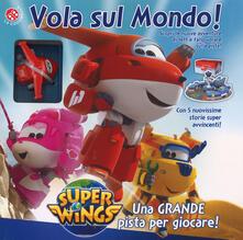Winniearcher.com Vola sul mondo! Super Wings. Con gadget Image