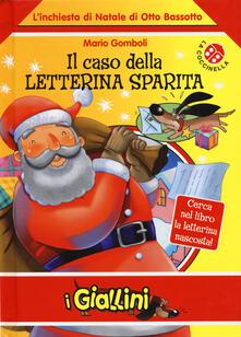 Il caso della letterina sparita. L'inchiesta di Natale di Otto Bassotto. Ediz. a colori - Mario Gomboli - copertina