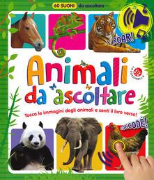 Amatigota.it Animali da ascoltare. 60 suoni da ascoltare! Ediz. a colori Image