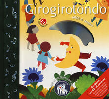 Filippodegasperi.it Girogirotondo. Ediz. a colori. Con CD-ROM Image