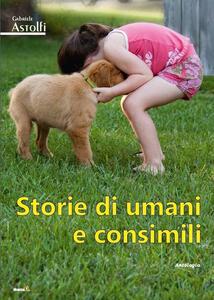 Storie di umani e consimili
