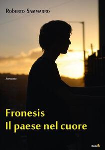 Fronesis, il paese nel cuore