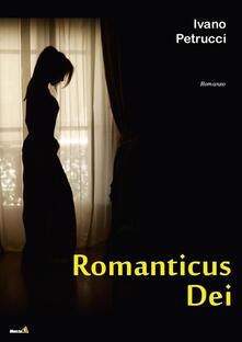 Romanticus dei - Ivano Petrucci - copertina