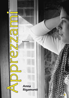 Apprezzami - Anna Rigamonti - copertina
