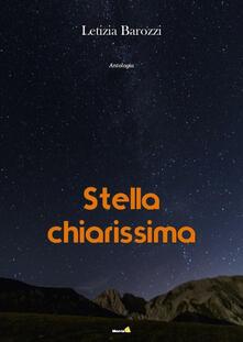 Stella chiarissima - Letizia Barozzi - copertina