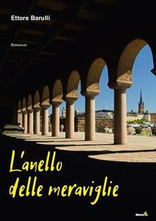 L' anello delle meraviglie - Ettore Barulli - copertina