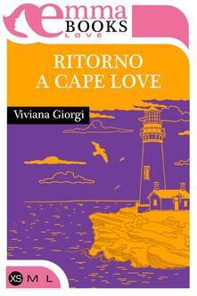 Ritorno a Cape Love - Viviana Giorgi - ebook