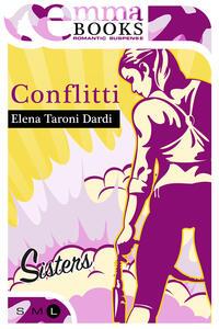 Conflitti. Sisters - Elena Taroni Dardi - ebook