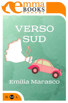 Verso Sud - Emilia Marasco - ebook