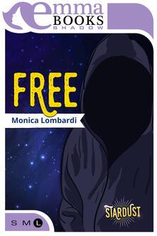 Free. Stardust - Monica Lombardi - ebook