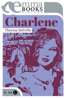 Charlene - Theresa Melville - ebook