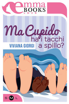 Ma Cupido ha i tacchi a spillo? - Viviana Giorgi - ebook