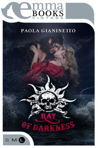 Ray of Darkness - Paola Gianinetto - ebook