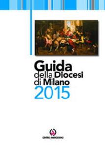 Guida della diocesi di Milano 2015