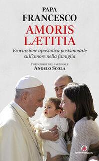 Amoris laetitia. Esortazione apostolica postsinodale sull'amore nella famiglia