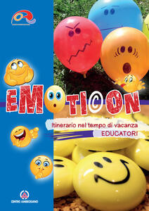Emoticon educatori. Itinerario nel tempo di vacanza