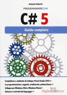 Programmare con C# 5. Guida completa.pdf