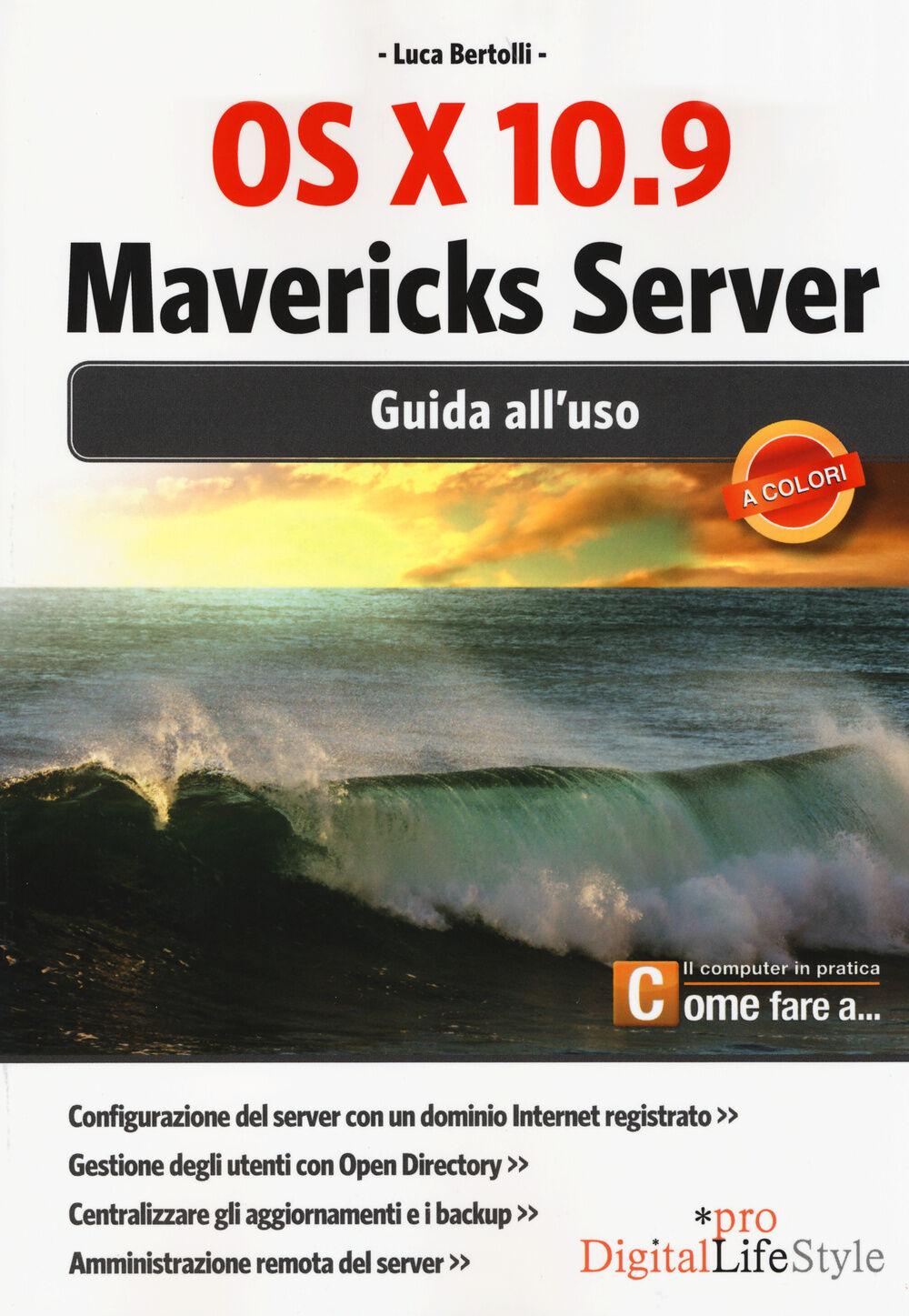 OS X 10.9 Mavericks Server. Guida all'uso