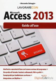 Premioquesti.it Lavorare con Microsoft Access 2013. Guida all'uso Image