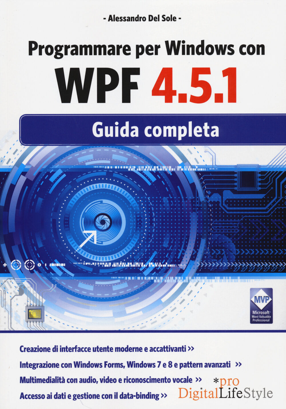 Programmare per Windows con WPF 4.5.1. Guida completa