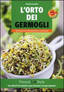 L orto dei germogli. Manuale di coltivazione e consumo.pdf