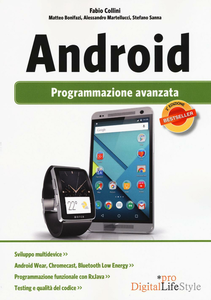 Libro Android. Programmazione avanzata Fabio Collini , Matteo Bonifazi , Alessandro Martellucci