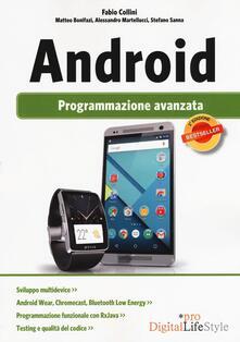 Android. Programmazione avanzata - Fabio Collini,Matteo Bonifazi,Alessandro Martellucci - copertina