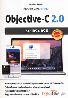 Programmare con Objective-C 2.0 per iOS e OS X - Andrea Picchi - copertina