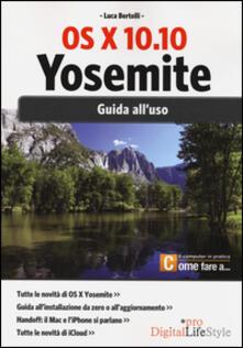 Tegliowinterrun.it Os x 10.10 Yosemite. Guida all'uso Image