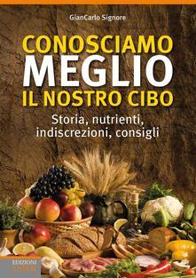 Recuperandoiltempo.it Conosciamo meglio il nostro cibo.  Storia, nutrienti, indiscrezioni, consigli Image