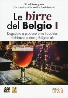 Antondemarirreguera.es Le birre del Belgio. Degustare e produrre birre trappiste, d'abbazia e strong Belgian ale. Vol. 1 Image