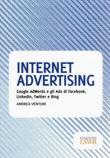 Secchiarapita.it Internet advertising. Google AdWords e gli Ads di Facebook, LinkedIn, Twitter e Bing Image
